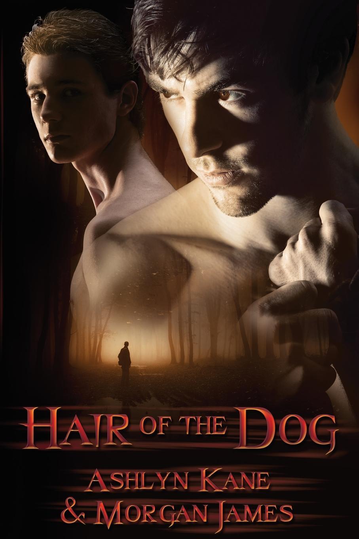Ashlyn Kane, Morgan James Hair of the Dog