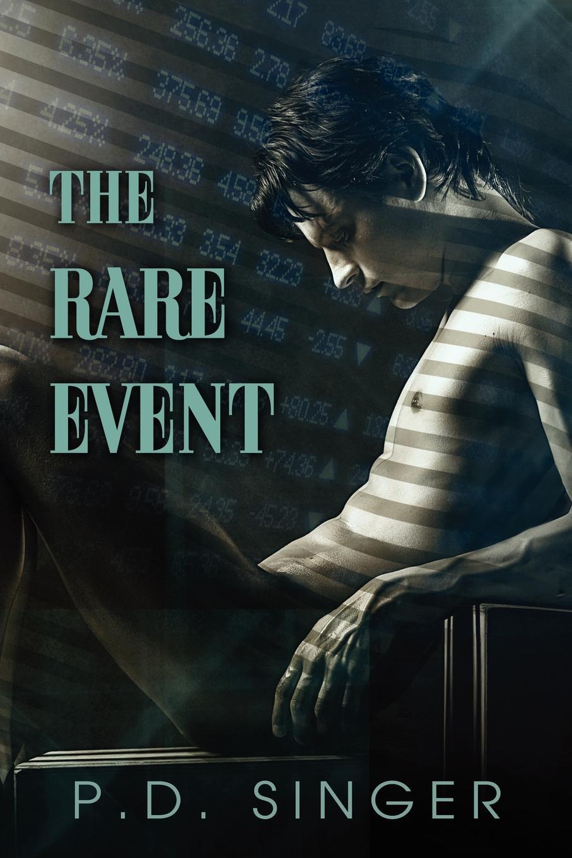 P.D. Singer The Rare Event цена 2017