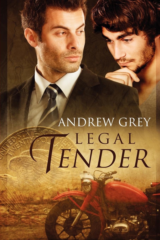 Andrew Grey Legal Tender