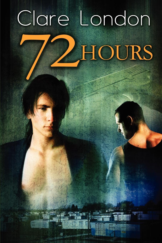 Clare London 72 Hours недорго, оригинальная цена