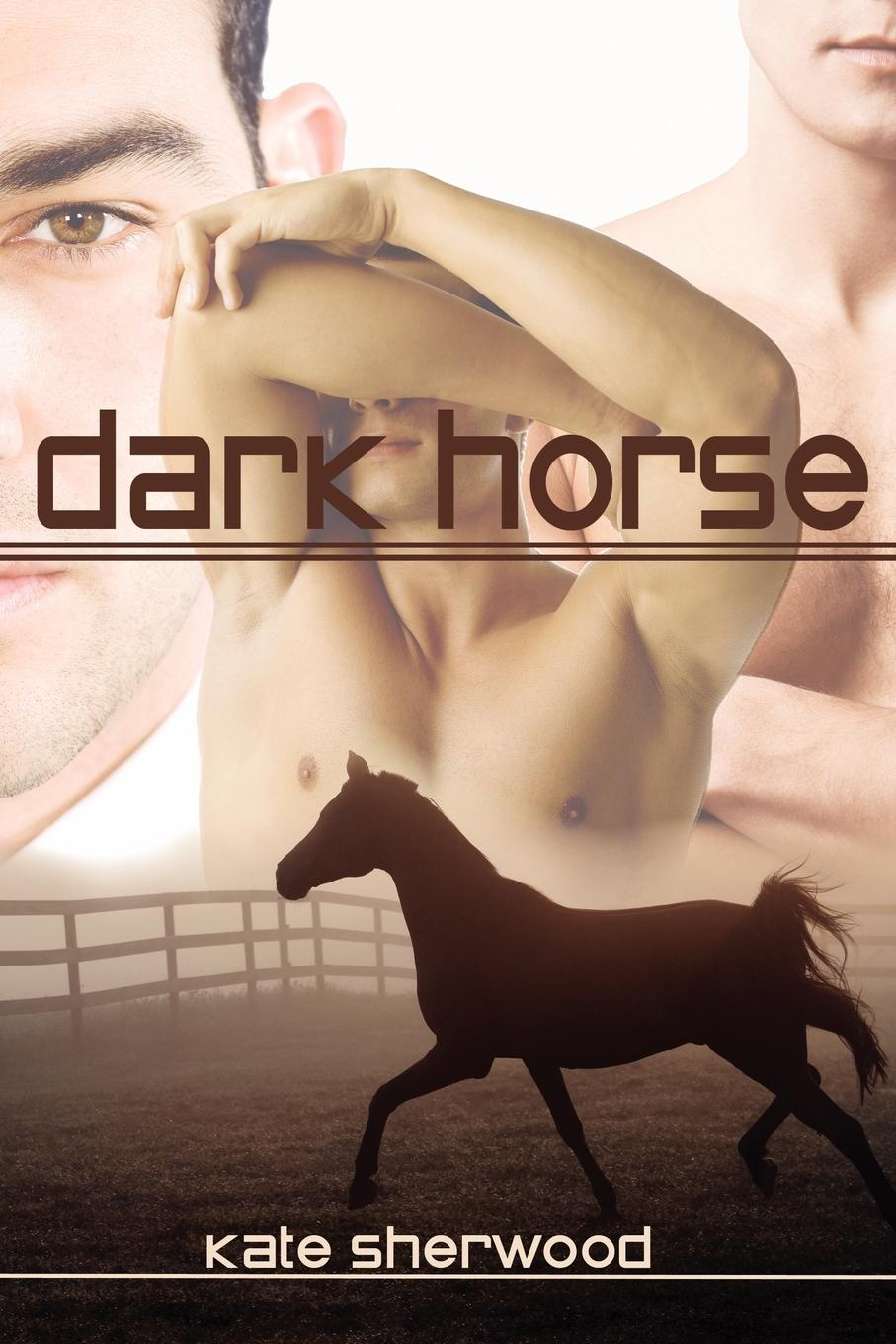 Kate Sherwood Dark Horse he s got the whole world in his hands