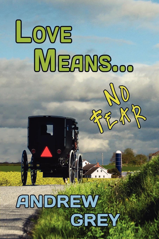 лучшая цена Andrew Grey Love Means... No Fear