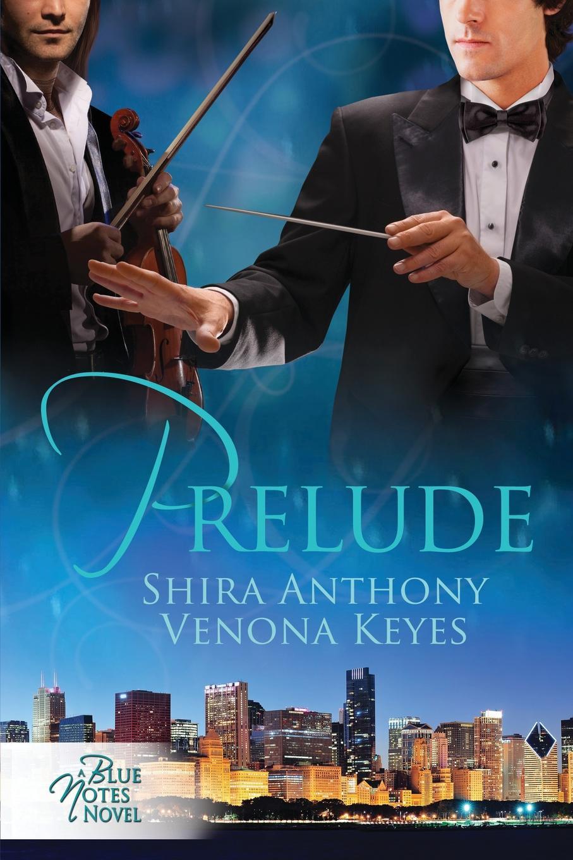 Shira Anthony, Venona Keyes Prelude jim newnam david s shield and buckler
