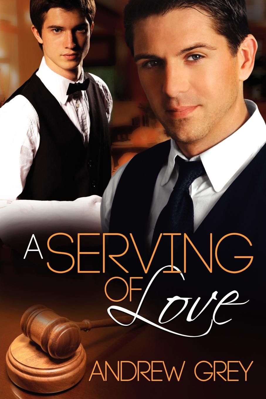 Andrew Grey A Serving of Love faulks sebastian a possible life