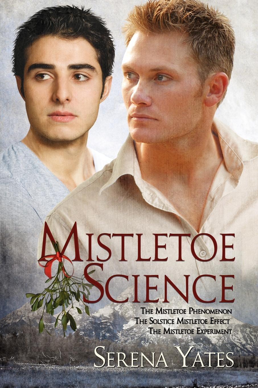 Serena Yates Mistletoe Science