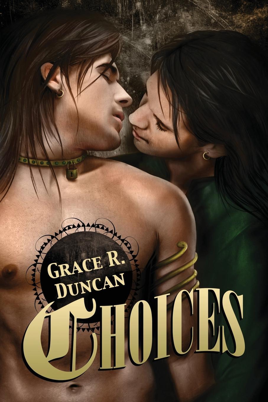Grace R. Duncan Choices