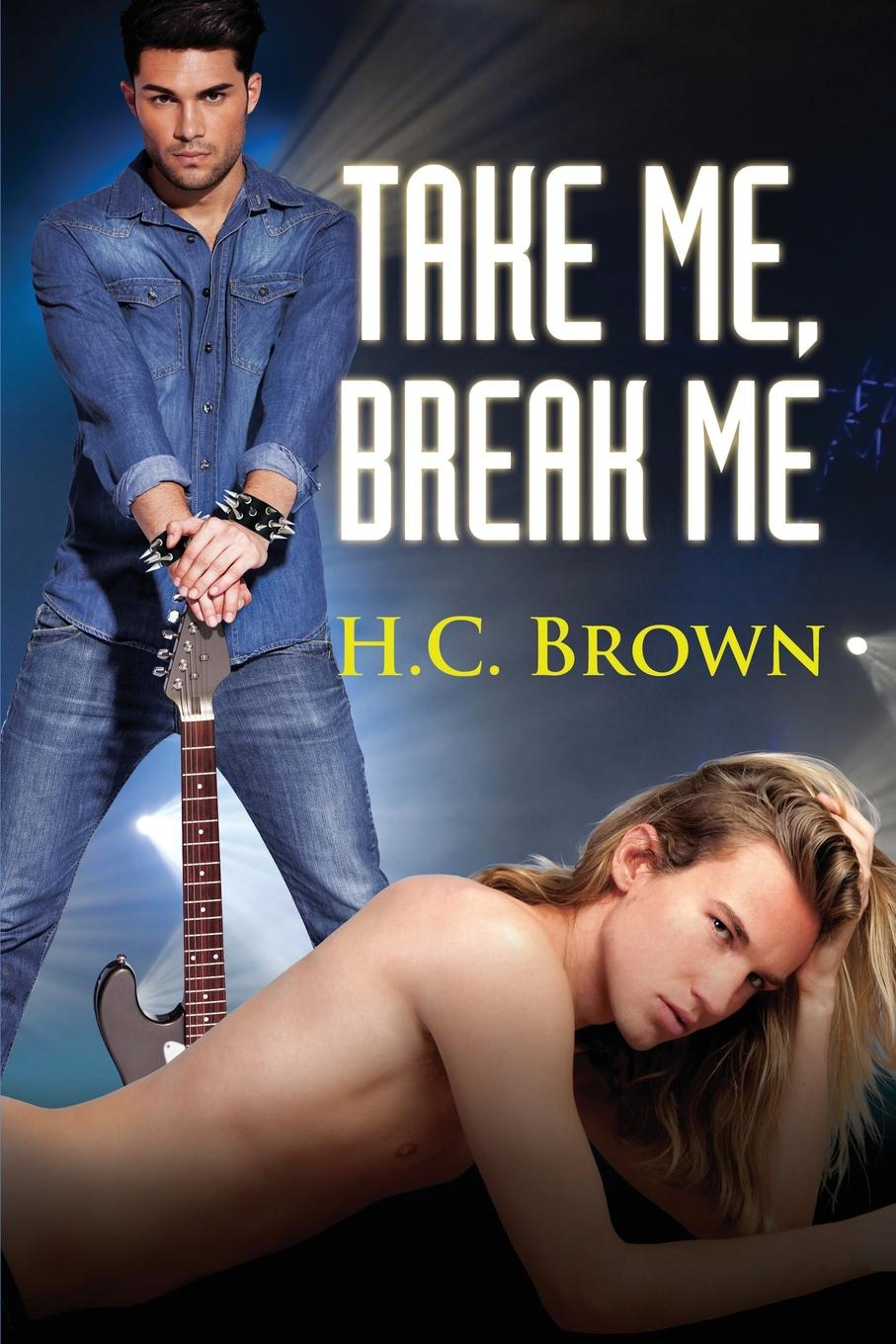 H. C. Brown Take Me, Break Me he s got the whole world in his hands