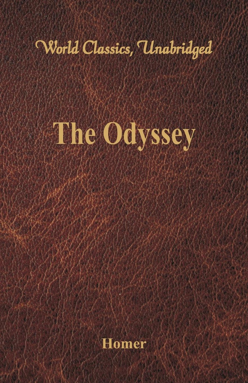 Homer The Odyssey (World Classics, Unabridged) frederic homer balch the bridge of the gods