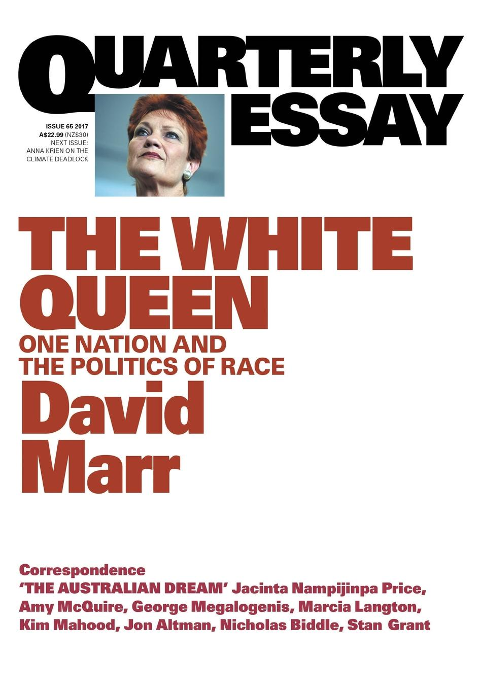 цена David Marr Quarterly Essay 65 The White Queen. One Nation and the Politics of Race в интернет-магазинах