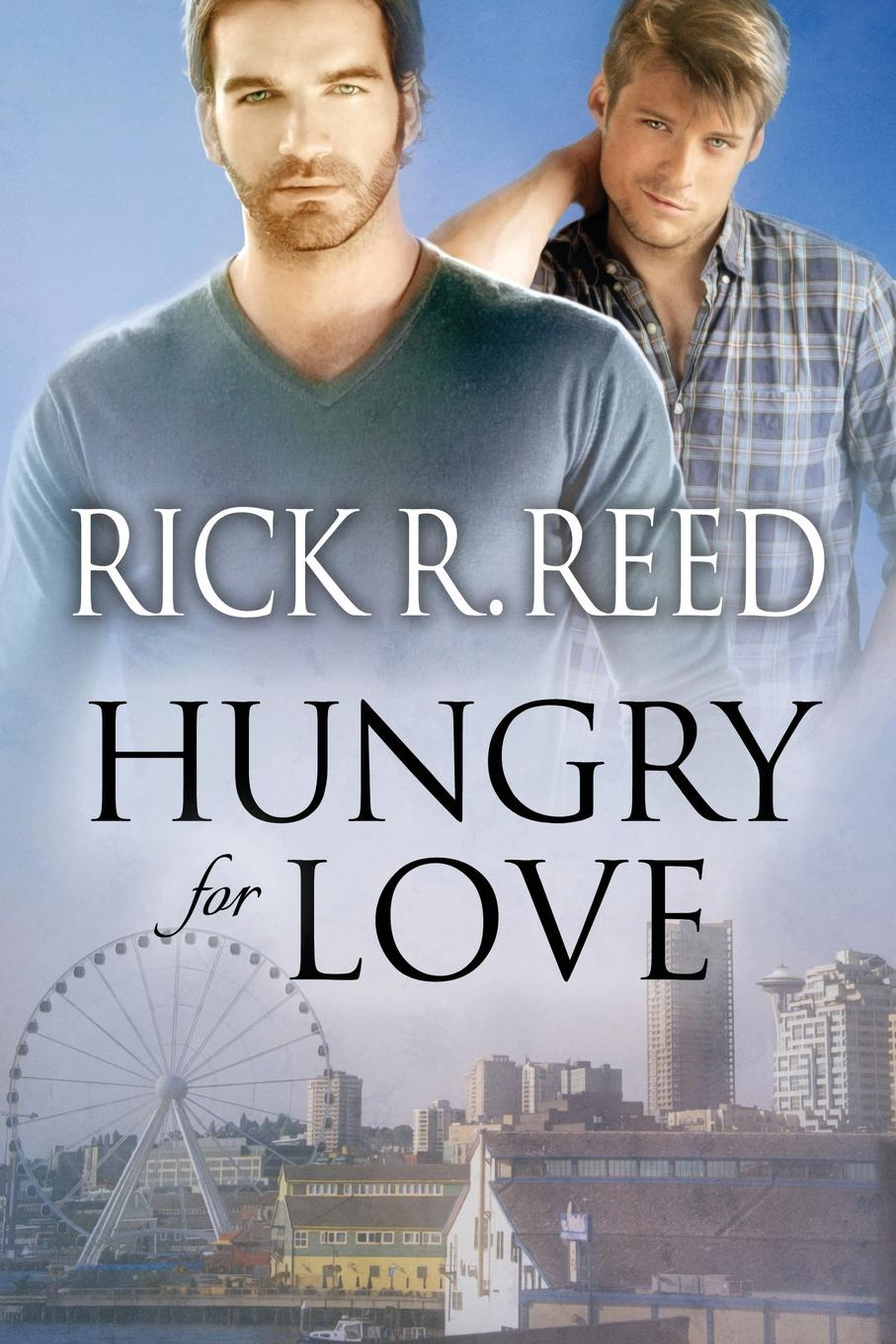 Rick R. Reed Hungry for Love nate the great and the monster mess
