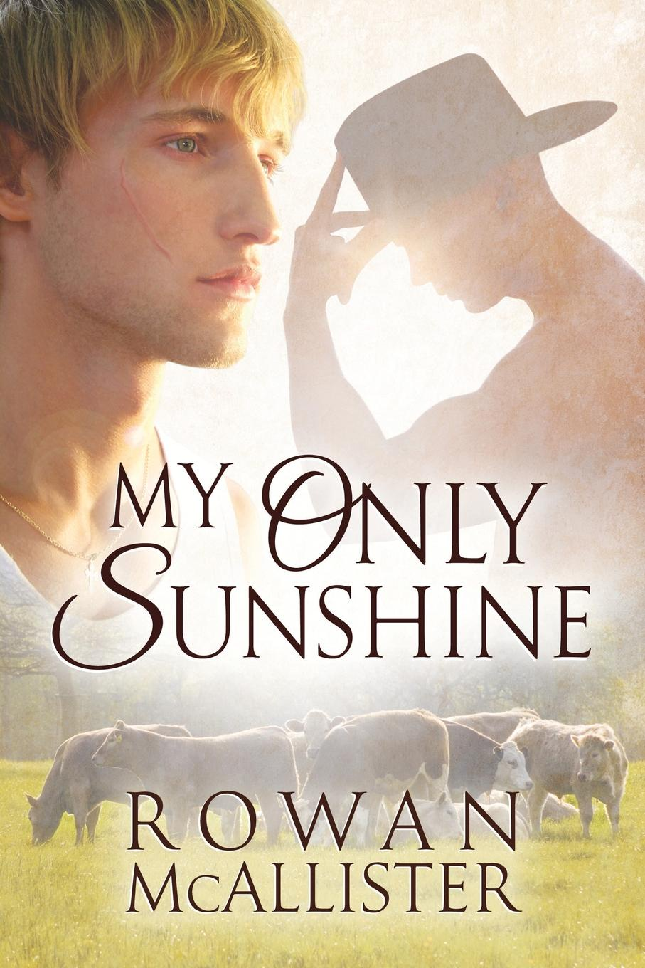 Rowan McAllister My Only Sunshine meanwhile back at the ranch