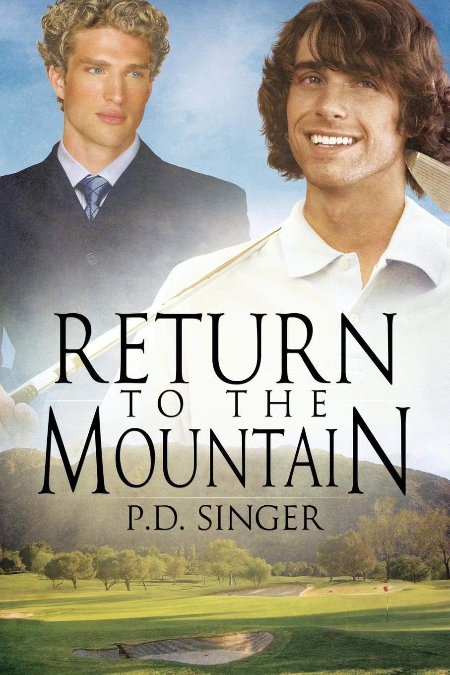 P.D. Singer Return to the Mountain gary mccord golf for dummies