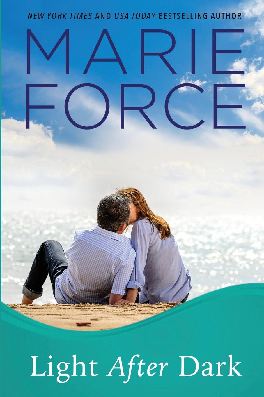Marie Force Light After Dark, Gansett Island Series, Book 16 цена и фото