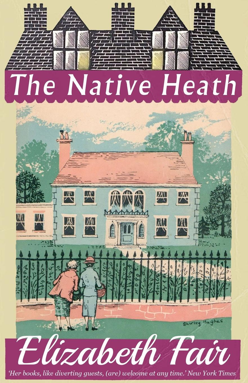 Elizabeth Fair The Native Heath