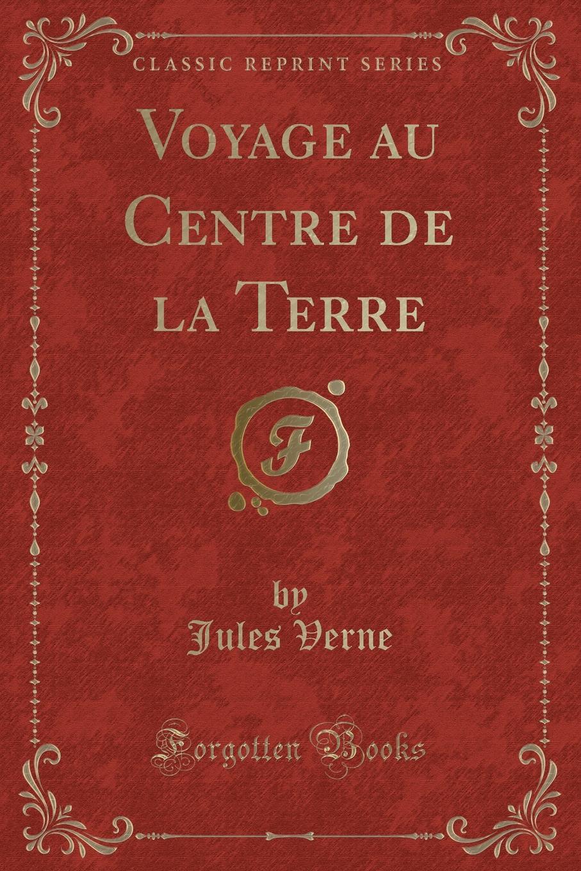 Jules Verne Voyage au Centre de la Terre (Classic Reprint) gktools plastic centre finder to find the center point of a circular workpiece z073b z073