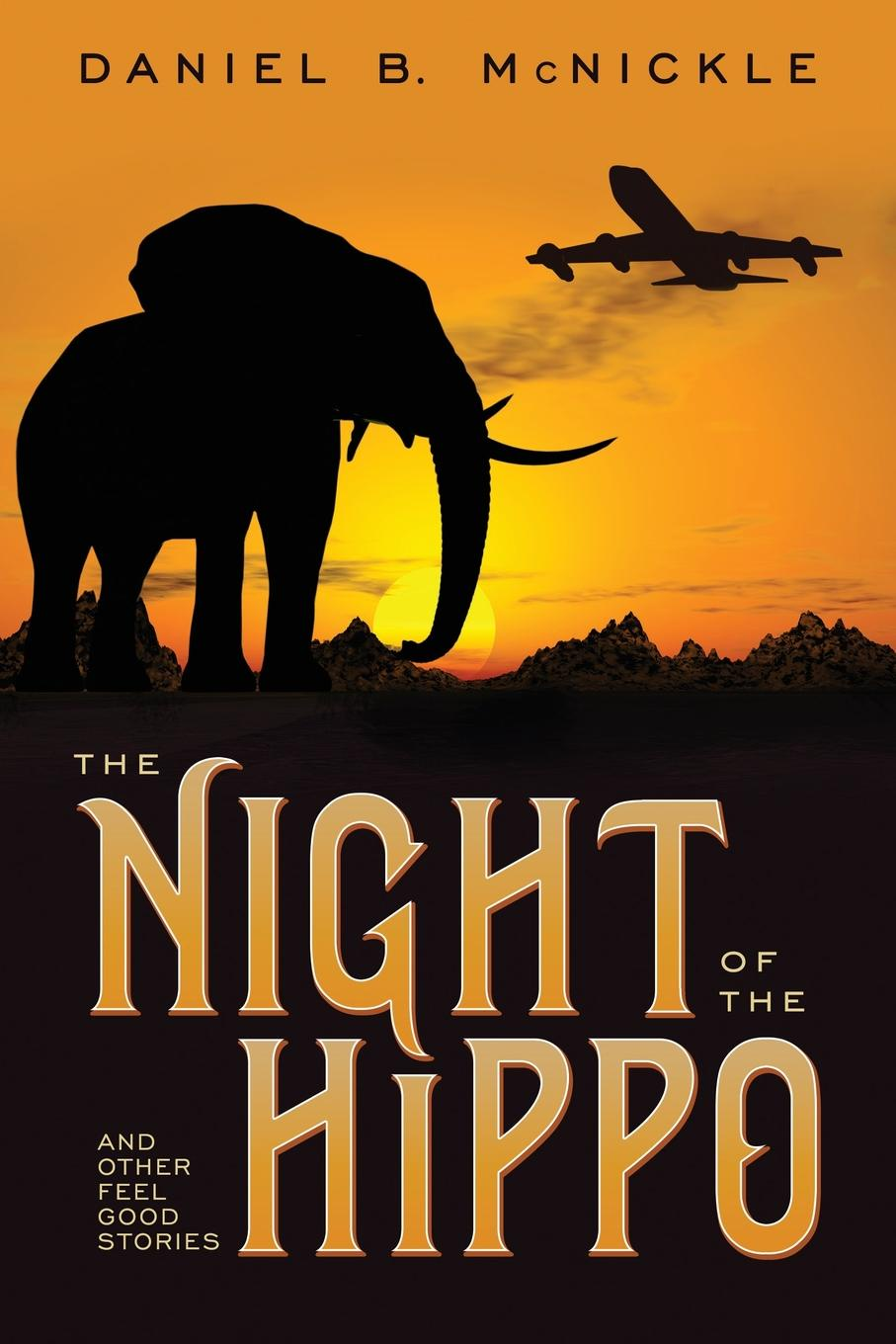 Daniel B. McNickle The Night of the Hippo musa argungu muhammad pastoralists girls education in africa a study of emusoi center in northern tanzania