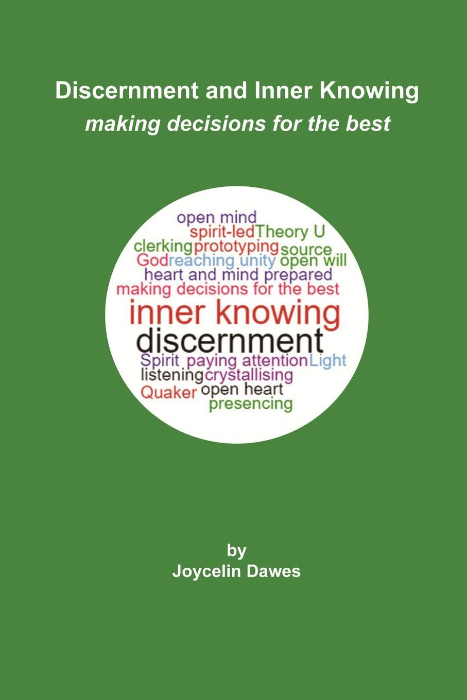 Joycelin Dawes Discernment and Inner Knowing dawes dawes stories don t end