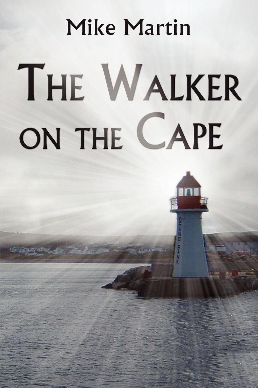 Mike Martin The Walker on the Cape jones c the way to a woman s heart