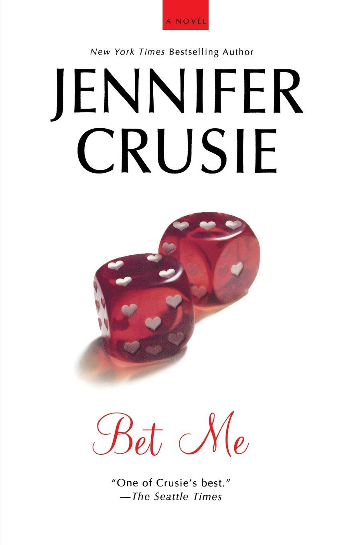 Jennifer Crusie Bet Me