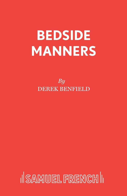 Derek Benfield Bedside Manners the ferris