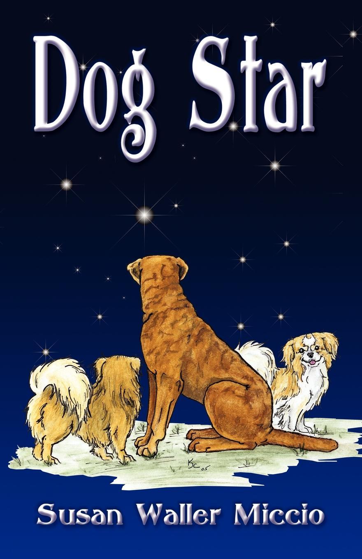 Susan Waller Miccio Dog Star