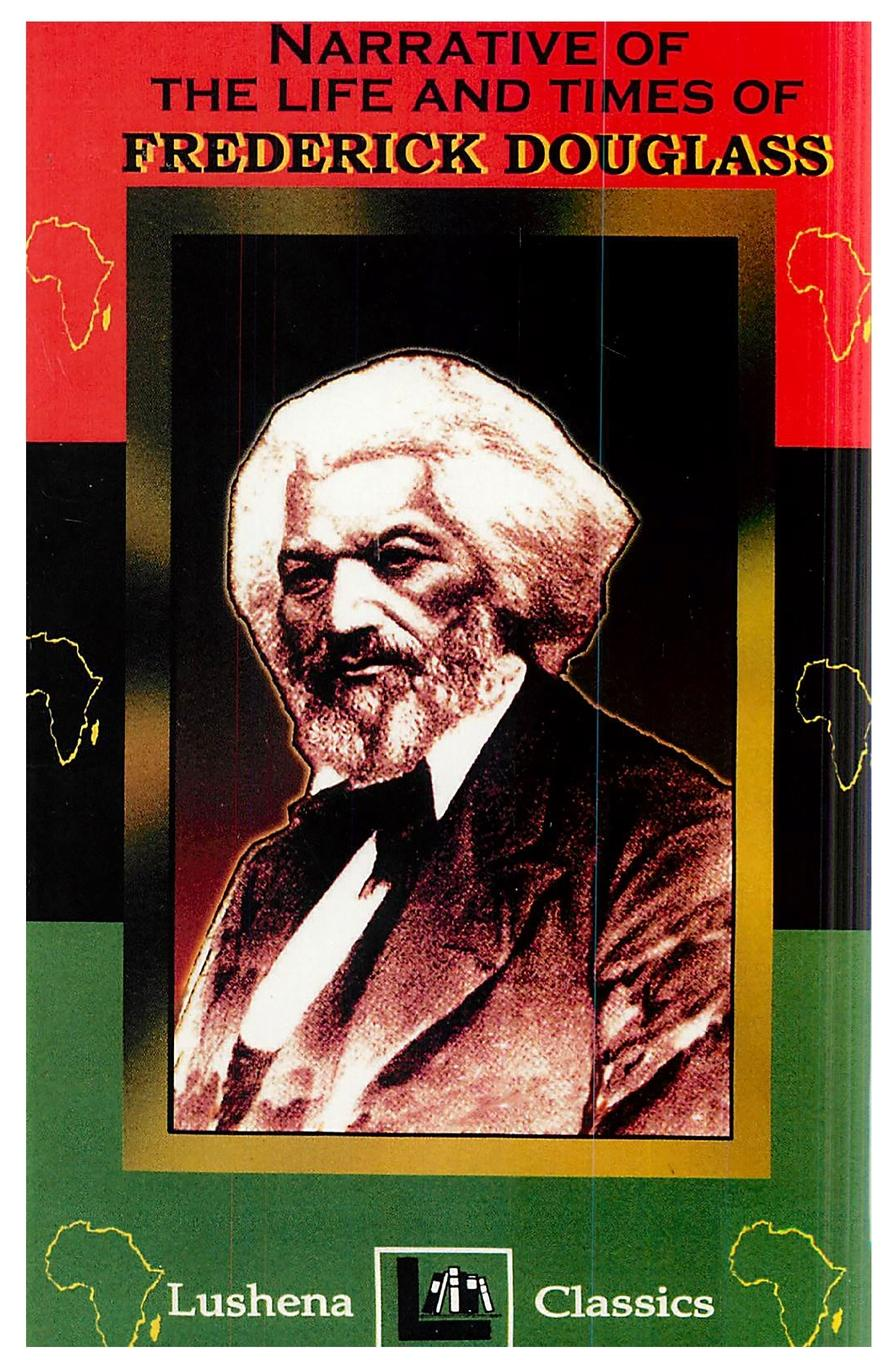 Frederick Douglass, Lushena Books The Narritive Of The Life And Times Of Frederick Douglass ephraim douglass adams the power of ideals in american history