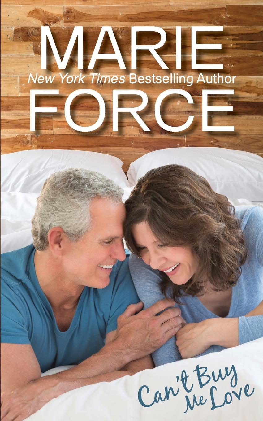 Marie Force Can.t Buy Me Love (Butler, Vermont Series, Book 2) mary brady he calls her doc