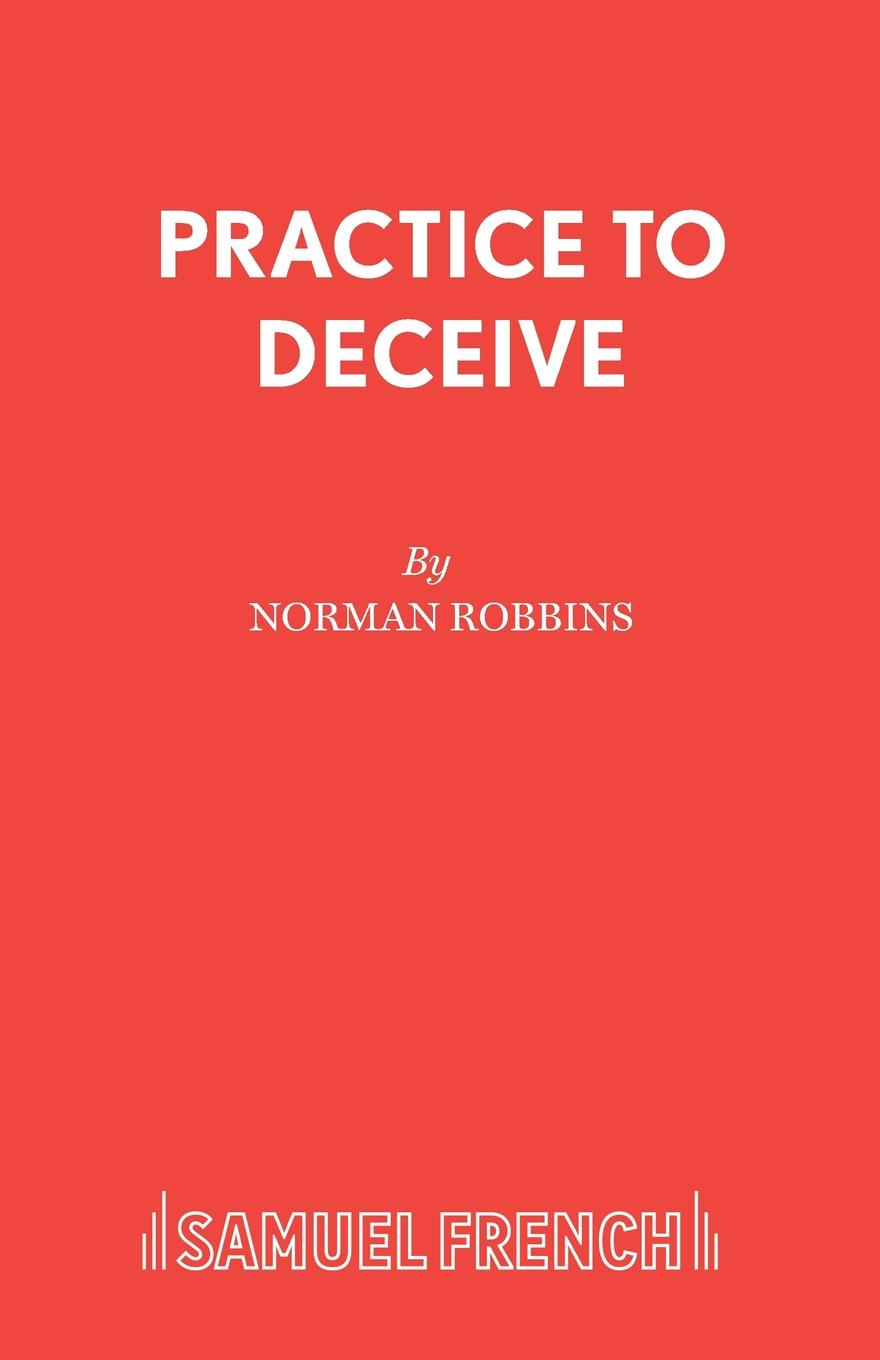 Norman Robbins Practice to Deceive цена и фото