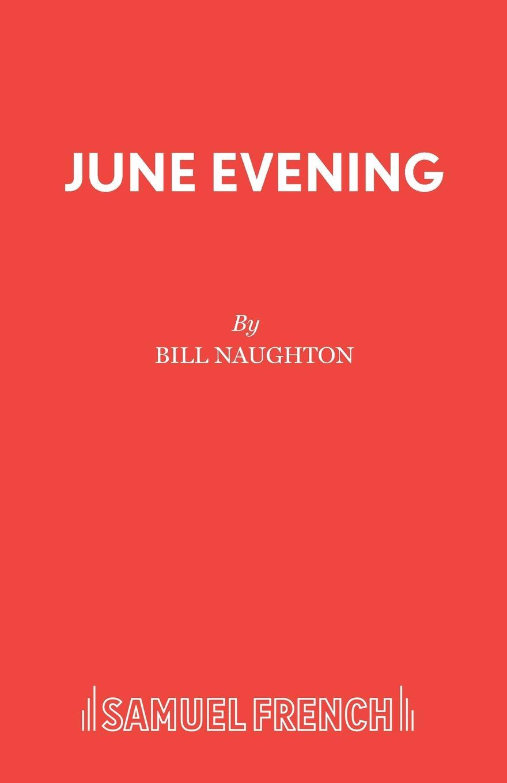 Bill Naughton June Evening sarah j naughton spirala kłamstw