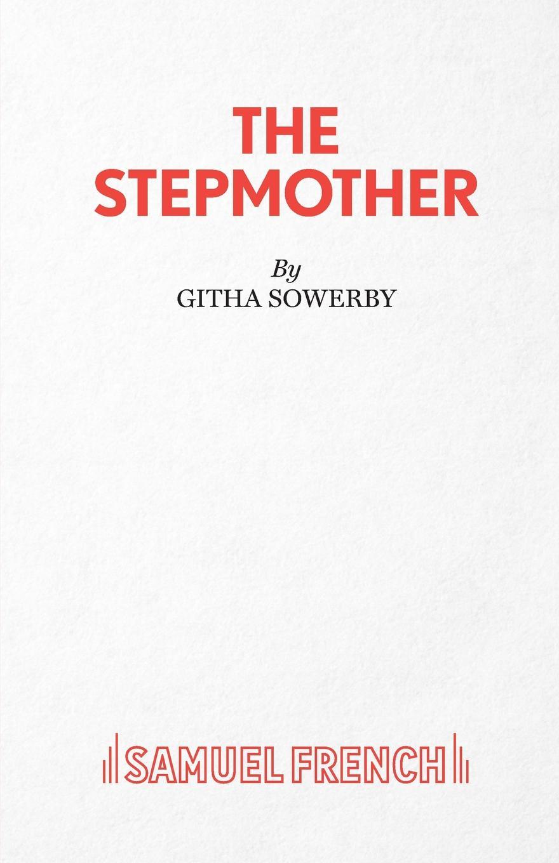 Githa Sowerby The Stepmother цены
