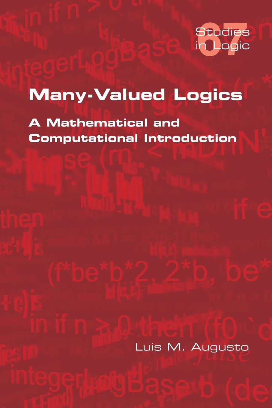 Luis M Augusto Many-Valued Logics. A Mathematical and Computational Introduction guy champniss brand valued how socially valued brands hold the key to a sustainable future and business success