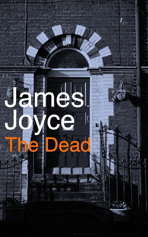 Джеймс Джойс The Dead