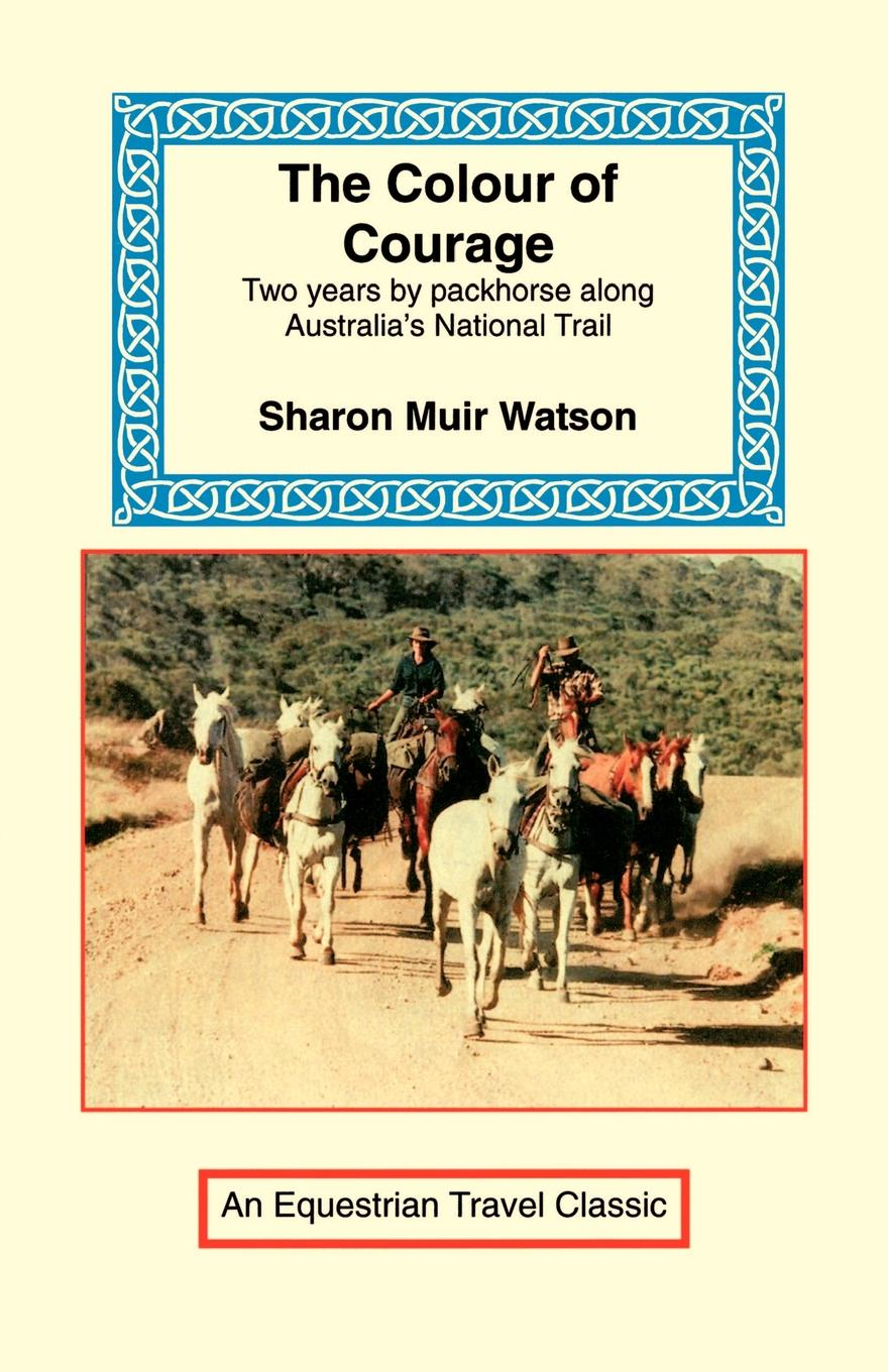 Sharon Muir Watson The Colour of Courage
