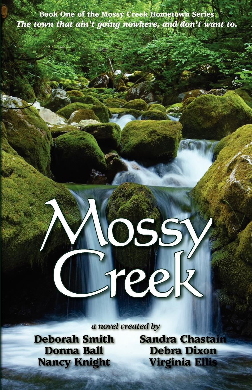 Deborah Smith, Sandra Chastain, Debra Dixon Mossy Creek ain t you got a right to the tree of life