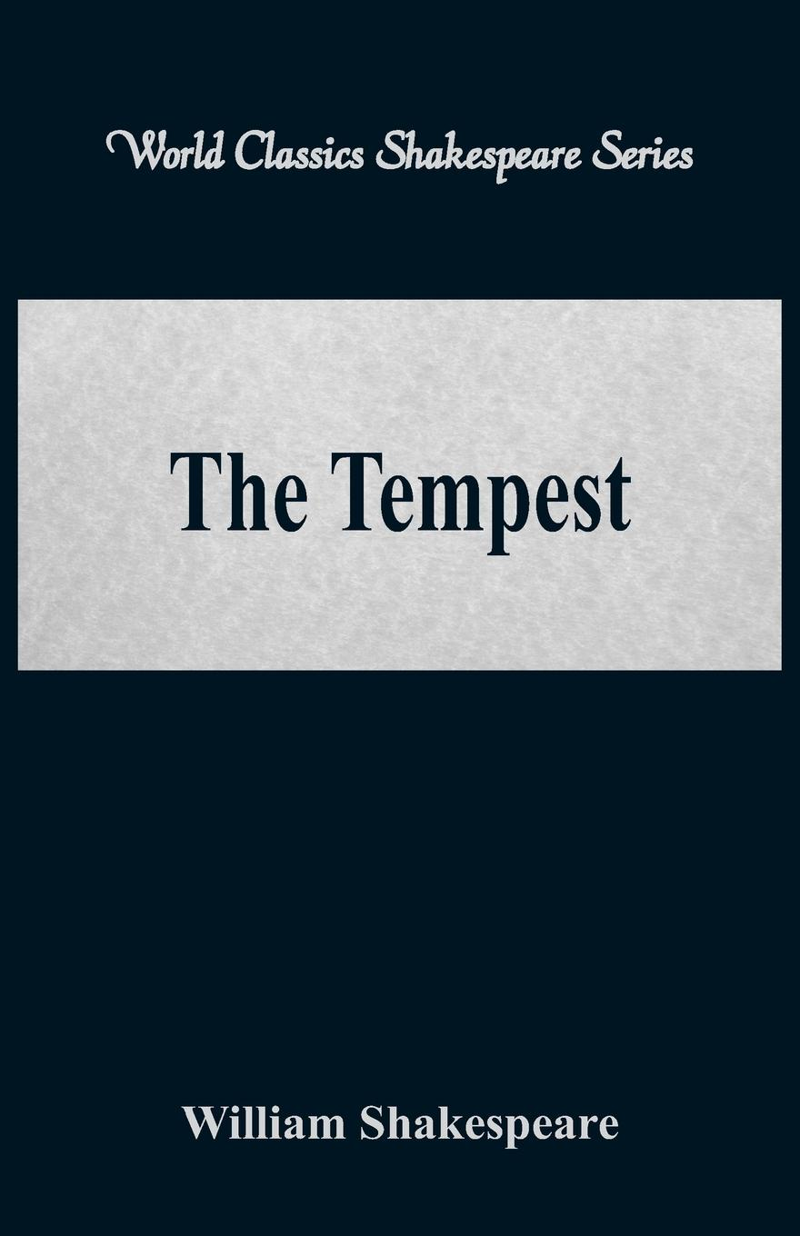 William Shakespeare The Tempest (World Classics Shakespeare Series) magic on the storm