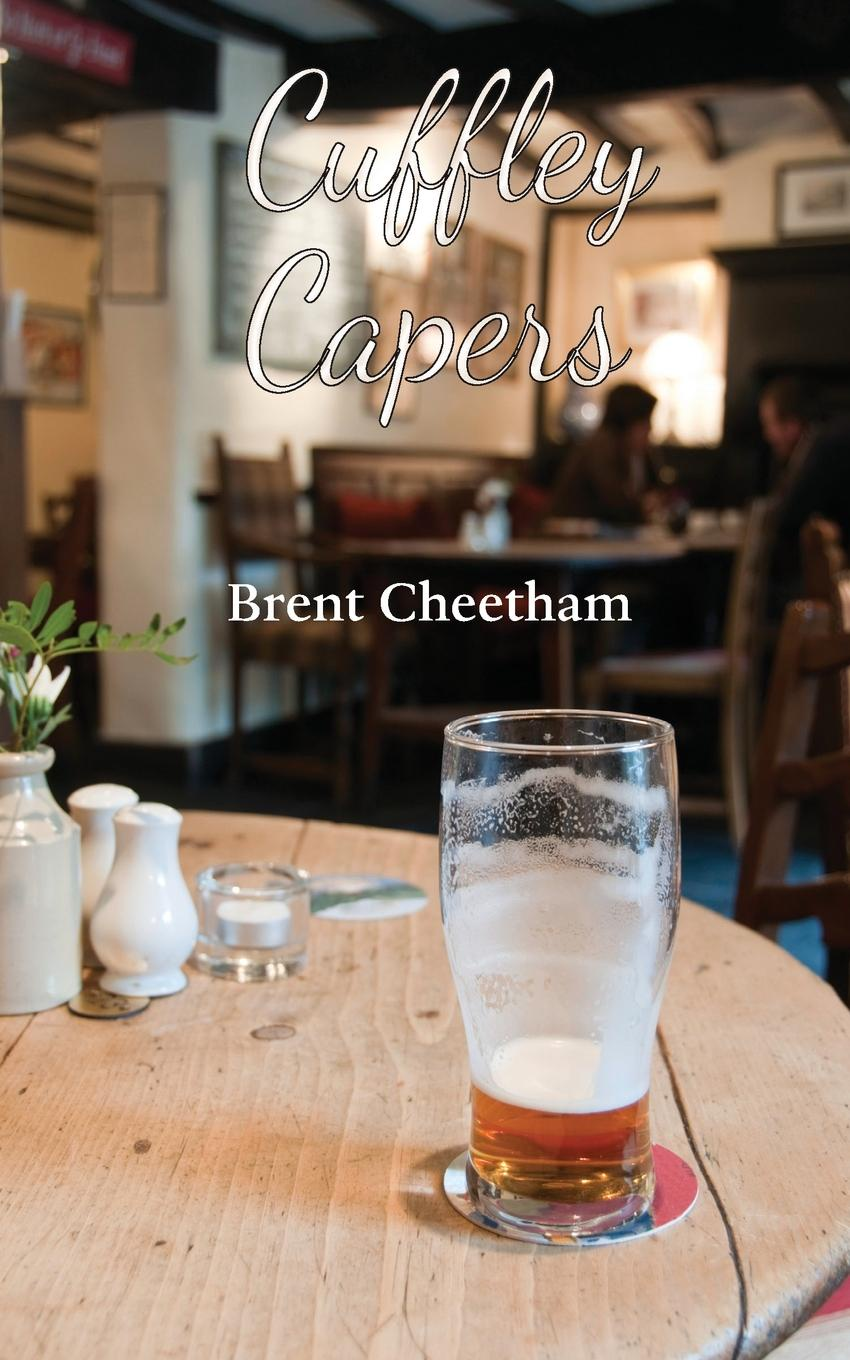 Brent Cheetham Cuffley Capers