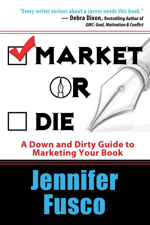 Jennifer Fusco Market or Die jennifer fusco market or die