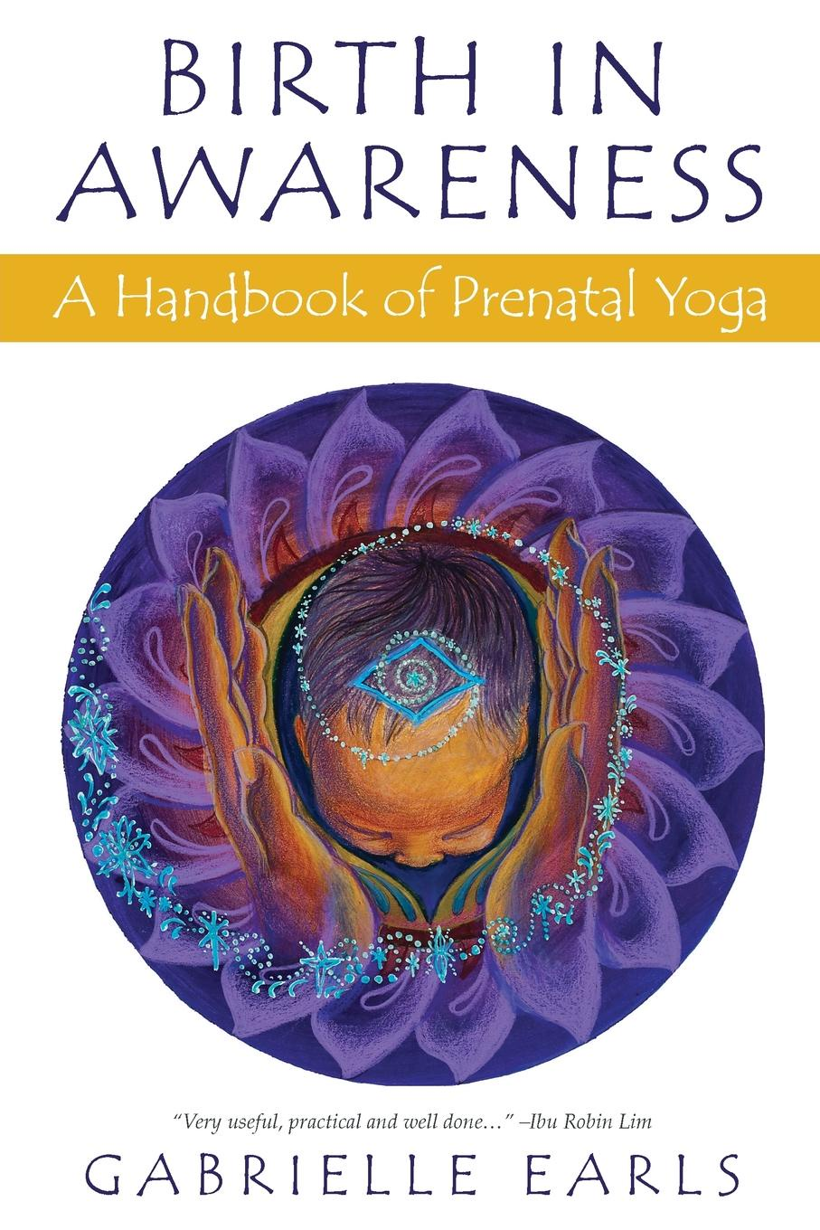 Gabrielle Earls Birth in Awareness. A handbook of prenatal yoga fashionable racerback u neck top and yoga pants suit for women
