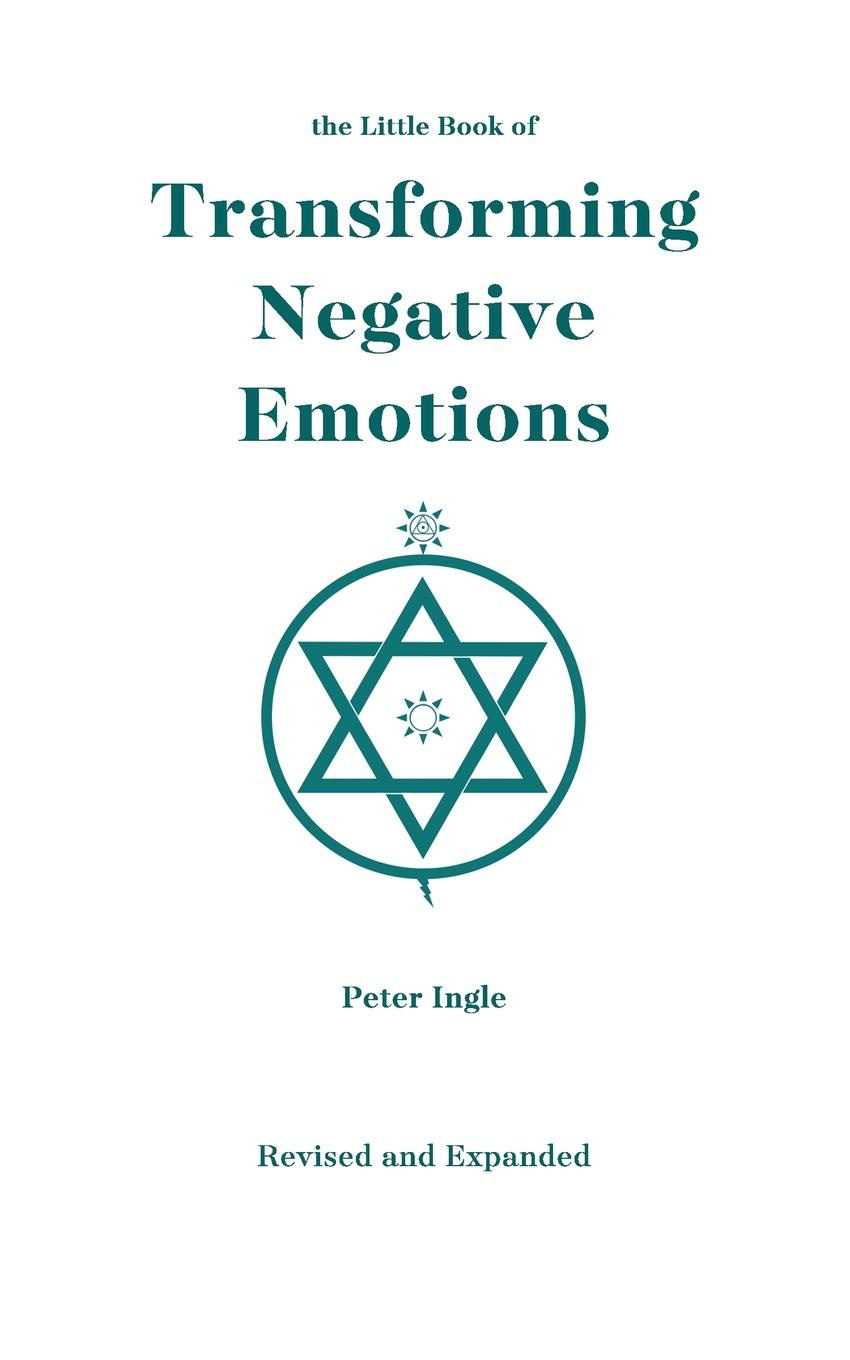 Peter Ingle The Little Book of Transforming Negative Emotions the little book of the amazing spider man