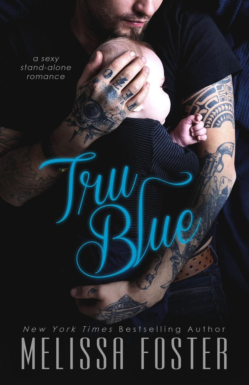 Melissa Foster Tru Blue