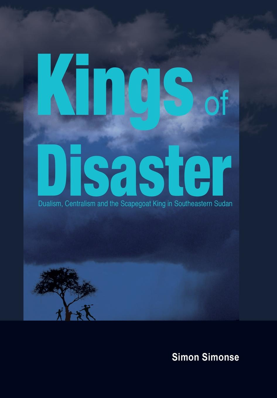 Simon Simonse Kings of Disaster. Dualism, Centralism and the Scapegoat King in Southeastern Sudan phlebotomine sand flies of central sudan