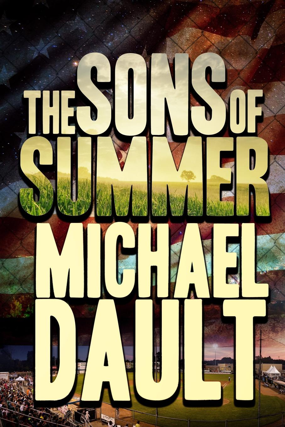 Michael Dault The Sons of Summer michael gurian the purpose of boys helping our sons find meaning significance and direction in their lives