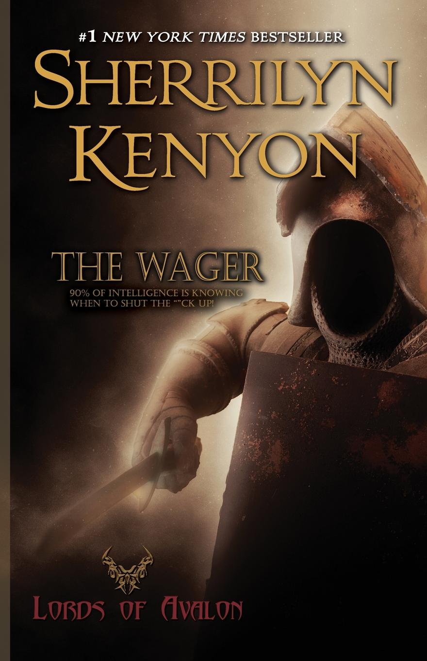 Sherrilyn Kenyon The Wager j knowles the legends of king arthur and his knights