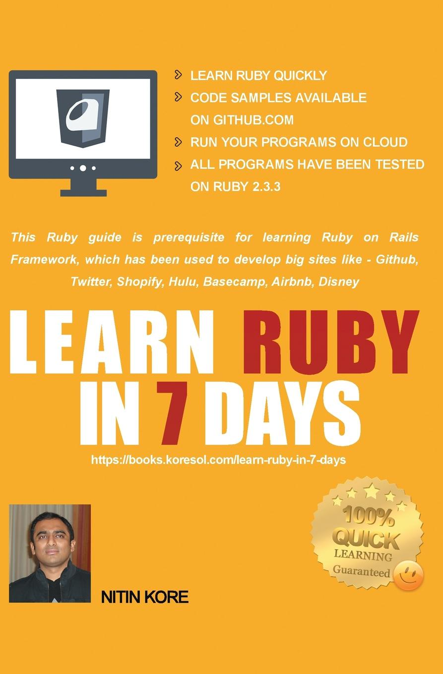 Nitin Kore LEARN RUBY IN 7 DAYS. Ruby tutorial for Guaranteed quick learning. Ruby guide with many practical examples. This Ruby book covers frequently used concepts, required to build real life projects. a suit of elegant faux ruby zircon geometric necklace and earrings for women