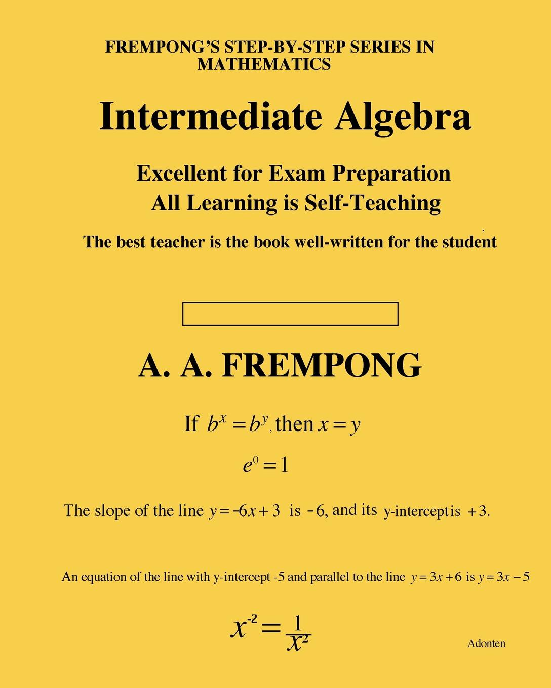A. A. Frempong Intermediate Algebra carl lorenzo f the fractional trigonometry with applications to fractional differential equations and science