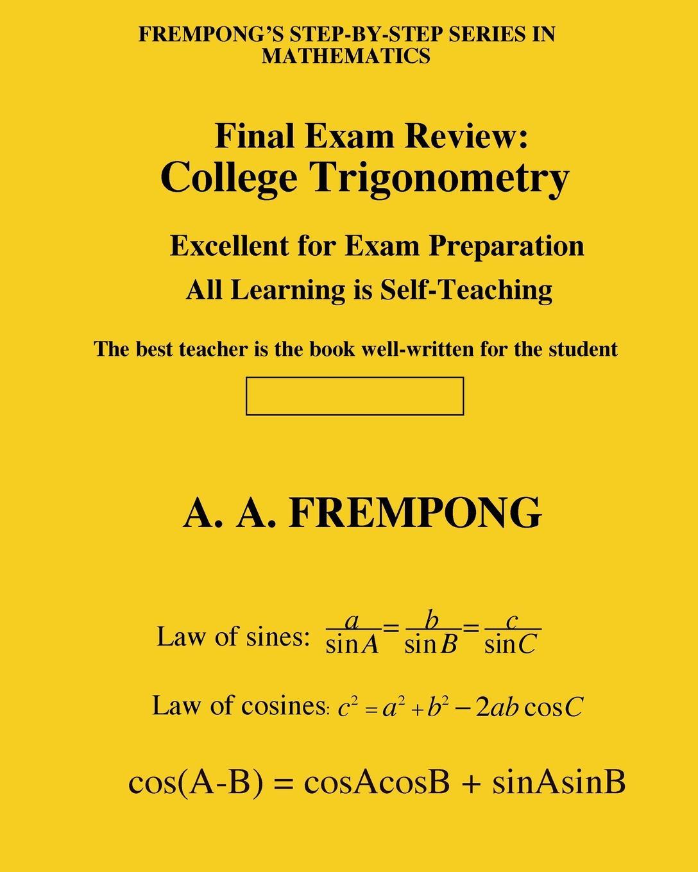 A. A. Frempong Final Exam Review. College Trigonometry discrete quartic and quintic spline interpolation
