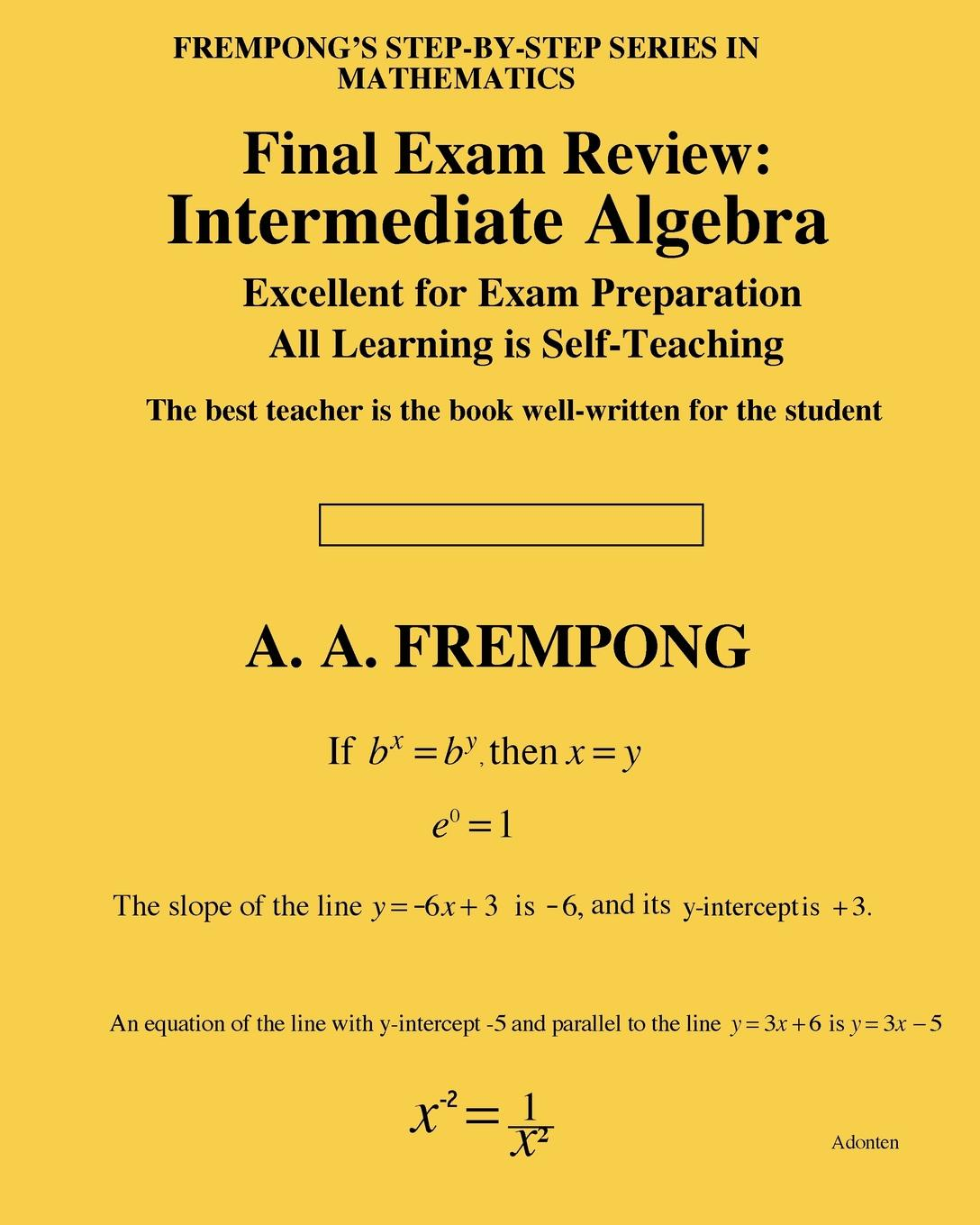 A. A. Frempong Final Exam Review. Intermediate Algebra carl lorenzo f the fractional trigonometry with applications to fractional differential equations and science