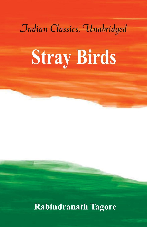 Rabindranath Tagore Stray Birds joan holub why do birds sing