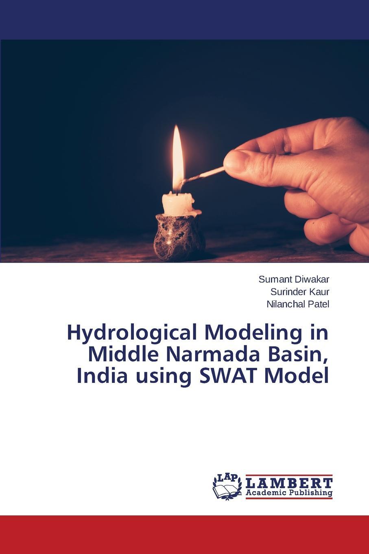 Diwakar Sumant, Kaur Surinder, Patel Nilanchal Hydrological Modeling in Middle Narmada Basin, India using SWAT Model все цены