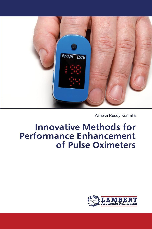 Komalla Ashoka Reddy Innovative Methods for Performance Enhancement of Pulse Oximeters haim azhari basics of biomedical ultrasound for engineers